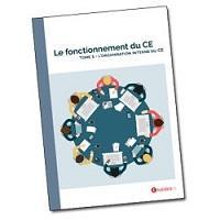 Livre blanc - Le fonctionnement du CE – Tome 1
